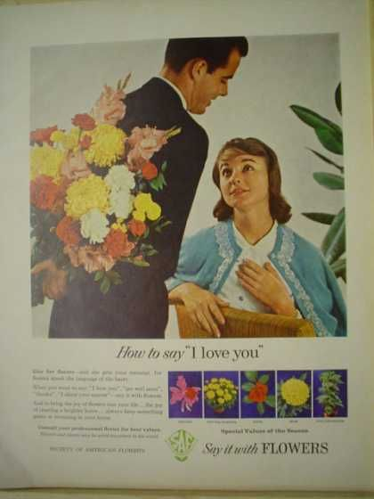 """how to say i love you"" - florist ad - 1961 - from vintageadbrowser.com. Nice simple layout"