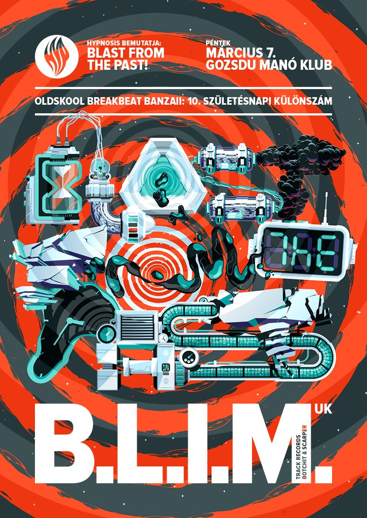 Blast From The Past / B.L.I.M flyer