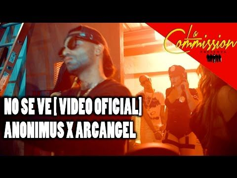 Anonimus Ft. Arcángel – No Se Ve (Vídeo Oficial) - http://www.labluestar.com/anonimus-ft-arcangel-no-se-ve-video-oficial/ - #Anonimus, #Arcangel, #Ft, #Oficial, #Se, #Ve, #Vídeo