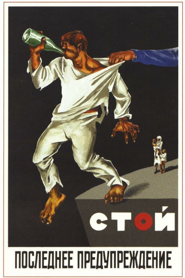 """Soviet anti-drinking poster Text: """"Stop! This is the last warning."""""""