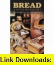 Six Thousand Years of Bread Its Holy and Unholy History (9781558215757) H. E. Jacob, Lynn Alley , ISBN-10: 1558215751  , ISBN-13: 978-1558215757 ,  , tutorials , pdf , ebook , torrent , downloads , rapidshare , filesonic , hotfile , megaupload , fileserve
