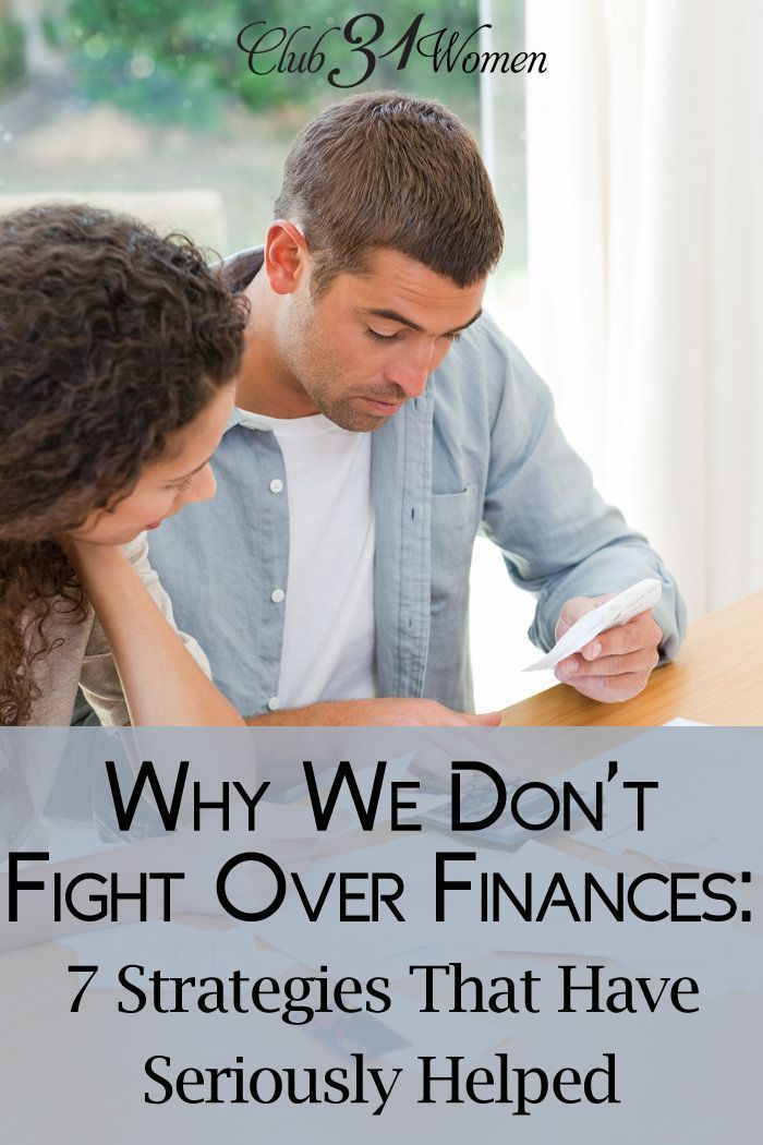 Do you and your spouse ever struggle over finances? Even fight over them? Here are some solid strategies so that you can work it out peacefully and in love! Why We Don't Fight Over Finances: 7 Strategies That Have Seriously Helped ~ Club31Women