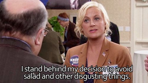 """Or maybe you love it when she vocalizes her hatred for healthy food. 