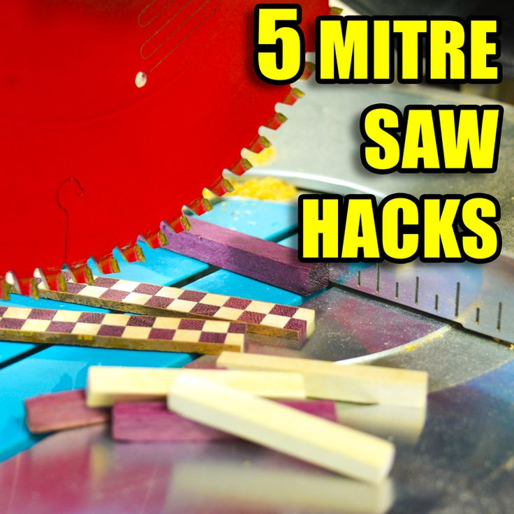 5 Quick Mitre Saw Hacks! #wood #powertools