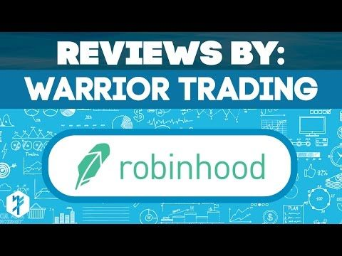 "Robinhood App Review - The Real Cost of ""Free Trades"" - Warrior Trading"