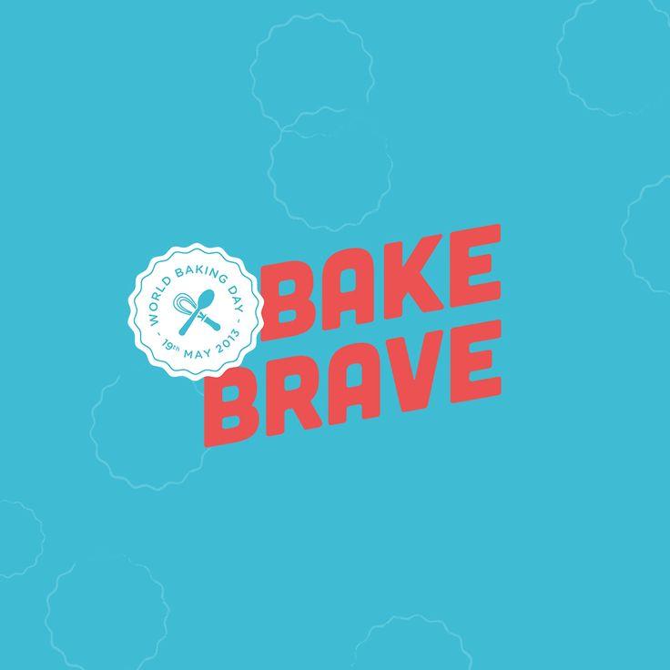 World Baking Day #BakeBrave