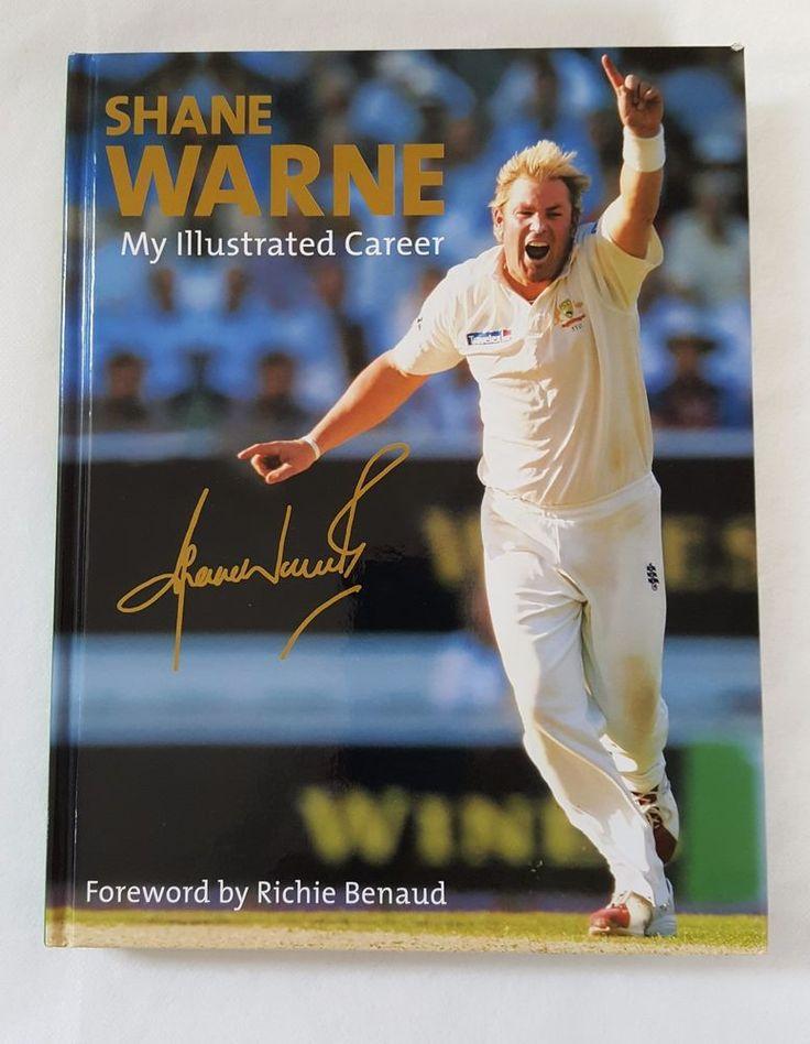 My Illustrated Career by Shane Warne 1st Edition 2006 SIGNED Hardback