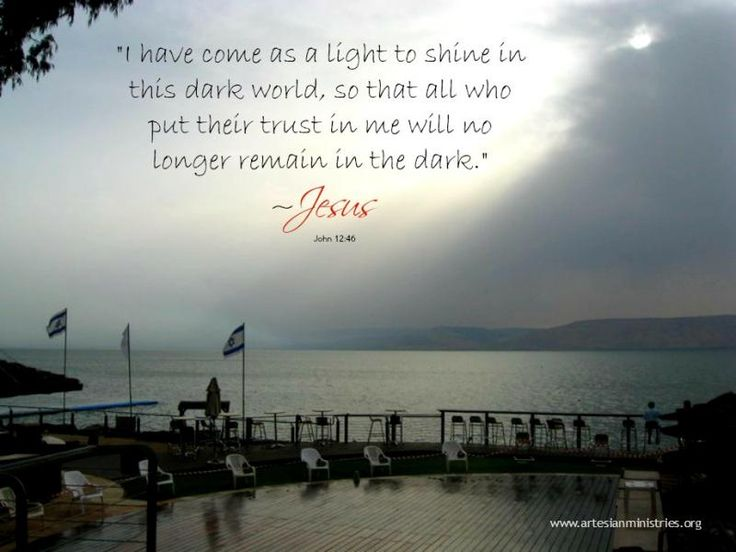Sea of Galilee, Israel; John 12:46 | Inspirational ...