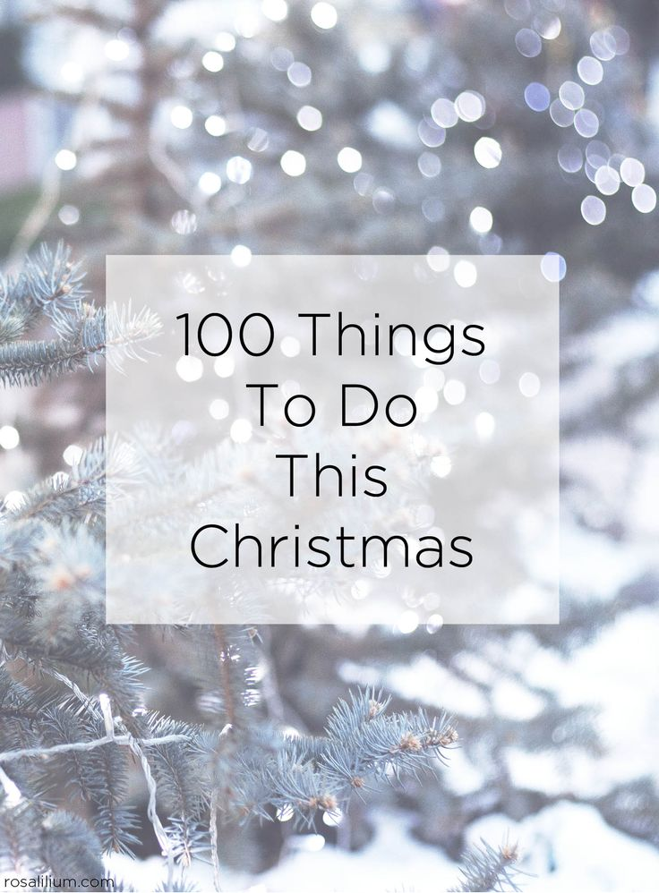 100 Things to do this Christmas. Download the list to print and keep to help…