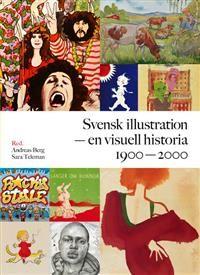Svensk illustration - en visuell historia 1900-2000