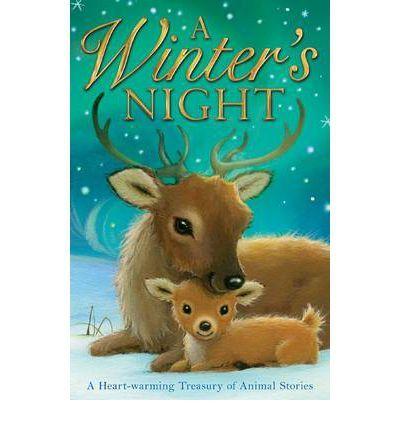 A Winter's Night (Treasury of Animal Stories) by Allison Edgson