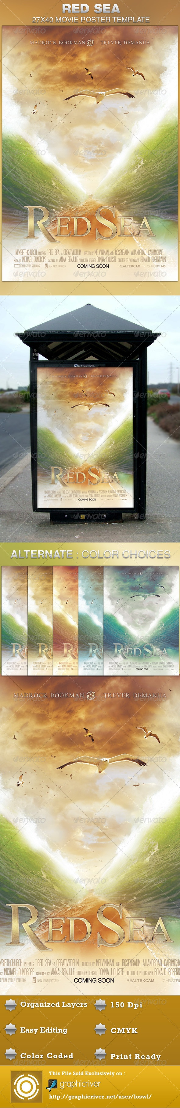 This Red Sea Movie Poster Template is sold exclusively on graphicriver, it can be used for your movie promotion, event marketing, church movie night, sermon marketing etc. In this package you'll find 1 Photoshop file. All text and graphics in the file are editable, color coded and simple to edit. The file also has 10 one-click color options.  $6.00