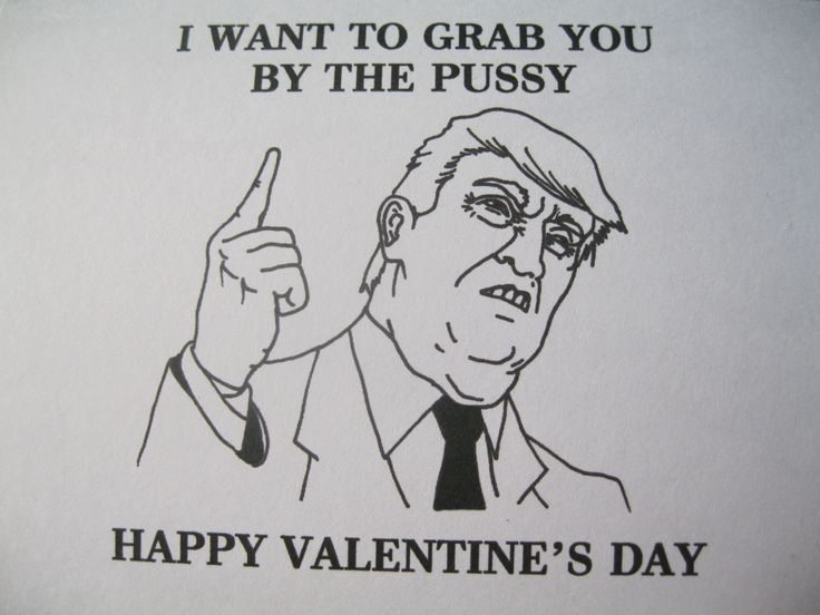 DONALD TRUMP VALENTINES card grab her by the pussy rude girlfriend dirty wife president joke silly happy day by OhSnapCards on Etsy