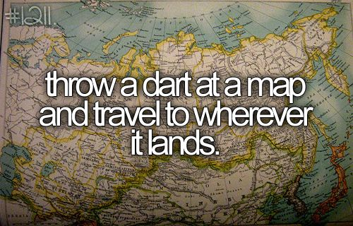 Your Bucket List.