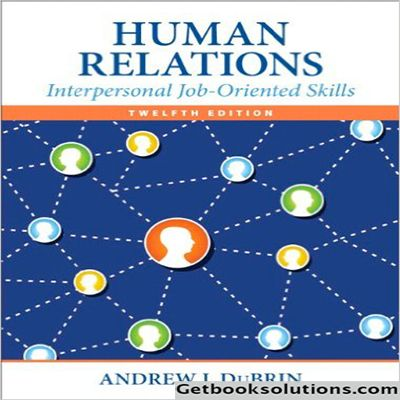 Download Solutions manual for Human Relations: Interpersonal Job-Oriented Skills 12th Andrew j.Dubrin