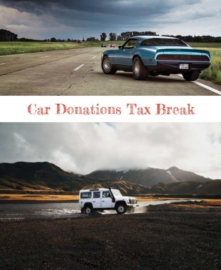 car donations irs Car, Donate, Tax breaks