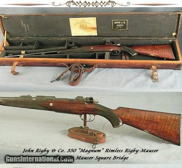 RIGBY 350 MAG RIMLESS- SINGLE SQUARE MAG MAUSER- BUILT in 1924- EXC PLUS BORE- ORIG CASE- EVERY SERIAL # MATCHES for sale online.