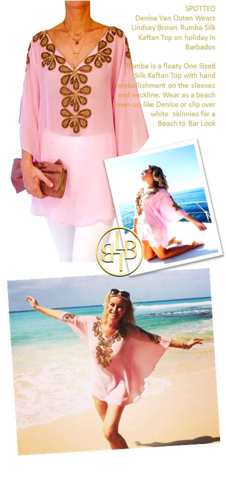 Celebrity Denise Van Outen wears Pink Rumba Kaftan top in Barbados. Denise styld the pink top over a bikini on the hot Barbados Beach but you can also wear the Rumba in the daytime over white jeans. Be ready for beach to bar cocktails in seconds....