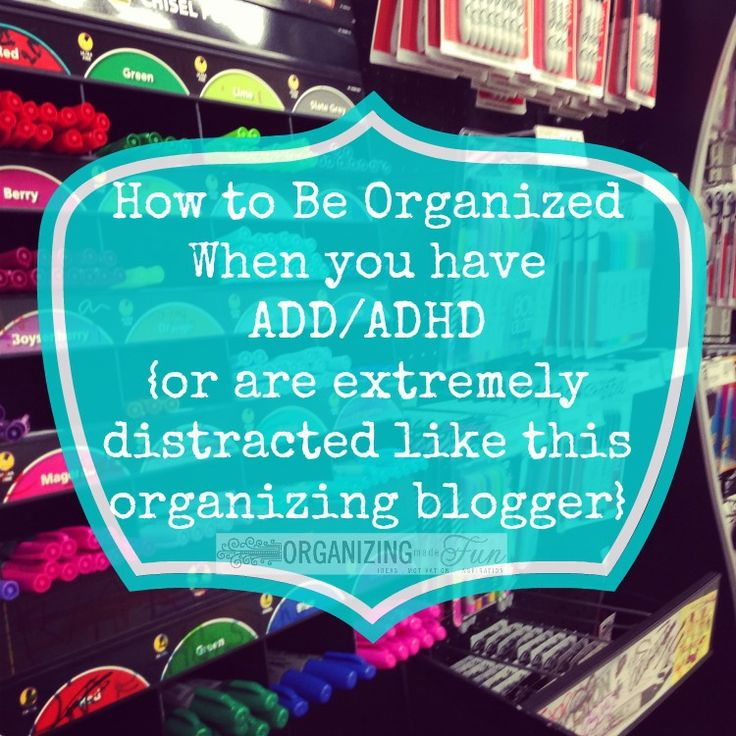 Do you struggle with organizing because you get distracted easily, have ADD or ADHD? There's help for you! Click here and find out how!!