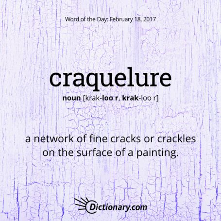 craquelure - Word of the Day | Dictionary.com