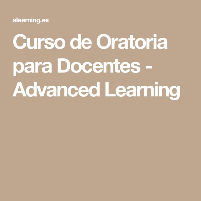 Curso de Oratoria para Docentes - Advanced Learning