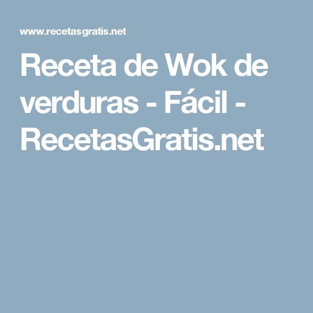 Receta de Wok de verduras - Fácil - RecetasGratis.net