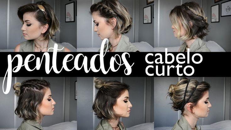 Penteados no Cabelinho Curto   As Makes da Frá - YouTube