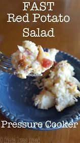 Frieda Loves Bread: FAST Rustic Red Potato Salad in Your Pressure Cooker!
