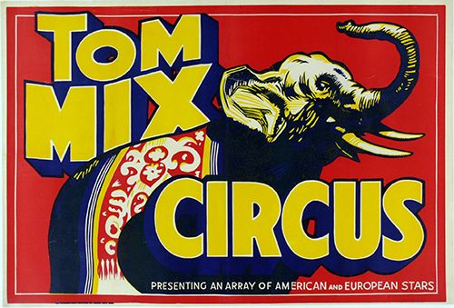 Tom Mix Circus - Vintage Circus Poster, advertising, animal poster, circus, classic posters, free download, free posters, free printable, graphic design, printables, retro prints, vintage, vintage posters, vintage printables, wildlife, elephant poster