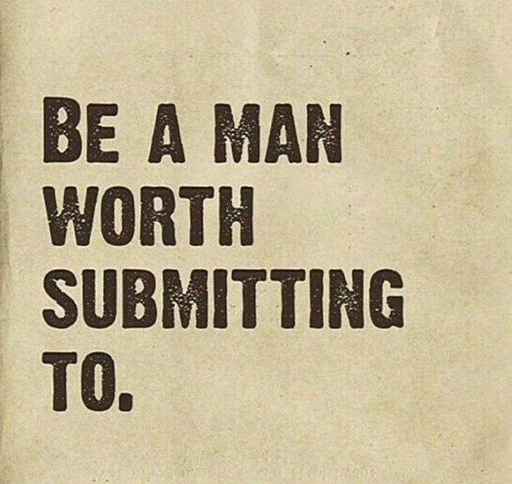 If you want my submission, you better earn it