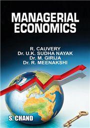 Managerial Economics 3/e; M Girija; R Cauvery; U K Sudha Nayak; R Meenakshi