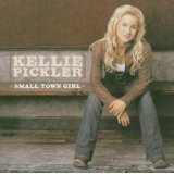 Small Town Girl (Audio CD)By Kellie Pickler