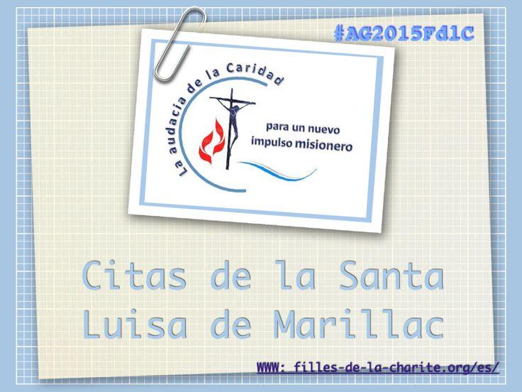 Citas diarias desde los escritos de Santa Luisa de Marillac dispuestos para la Asamblea General 2015 de las Hijas de la Caridad de San Vicente de Paúl #AG2015FdlC #famvin