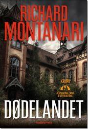 Dødelandet af Richard Montanari, ISBN 9788771375329