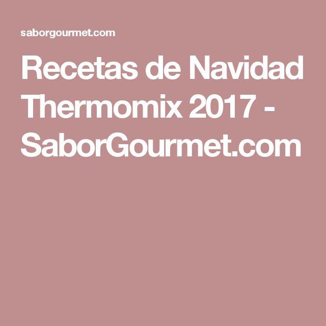 Recetas de Navidad Thermomix 2017 - SaborGourmet.com