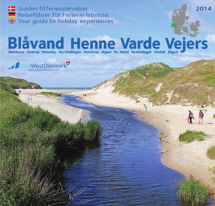 Blaavand, Henne, Varde, Vejers, Nymindegab Guide 2014  Turistguide visitwestdenmark.com - ferie ved Vesterhavet - Súddánische Nordsee - Danish North Sea beaches.