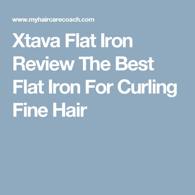 Xtava Flat Iron Review The Best Flat Iron For Curling Fine Hair