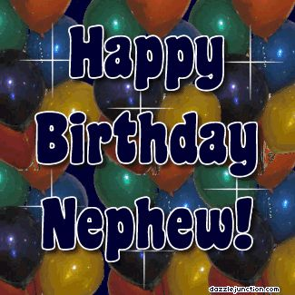 HAPPY BIRTHDAY NEPHEW | Happy Birthday Esperanza Comments, Images, Graphics, Pictures for ...