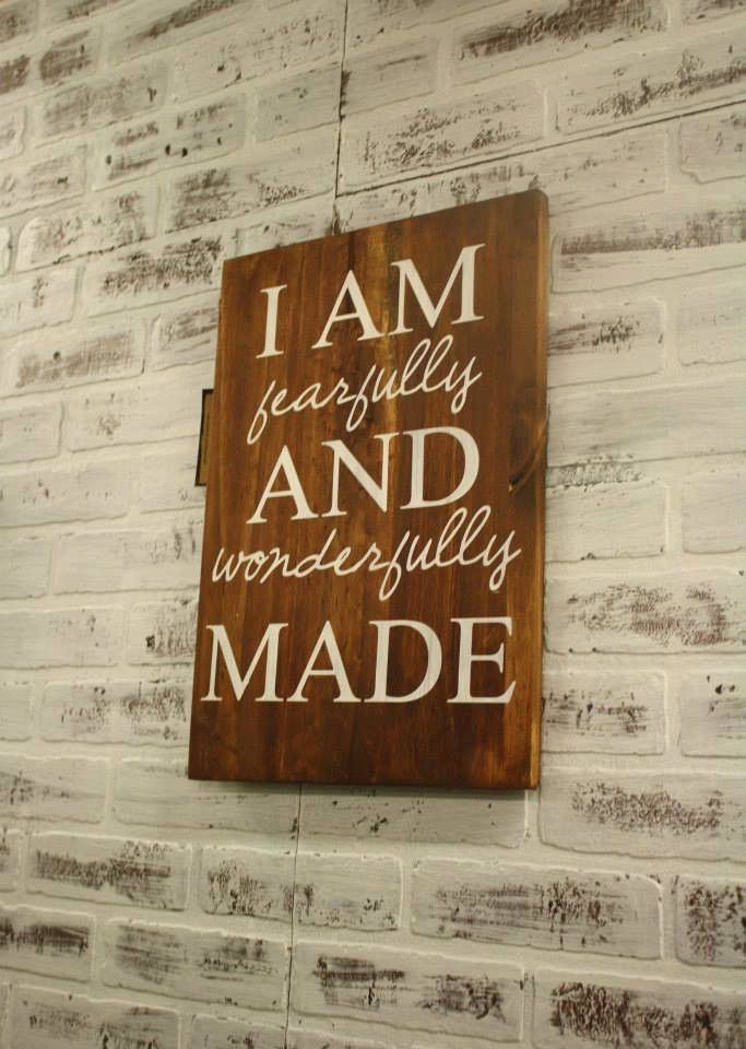 Handmade Wooden I Am Fearfully And Wonderfully Made Sign