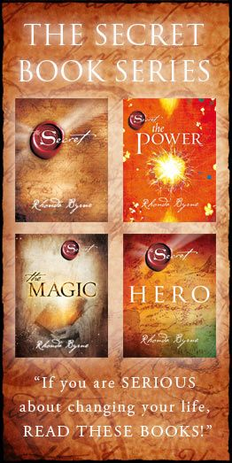 Life changing stuff.  The Secret Book Series...