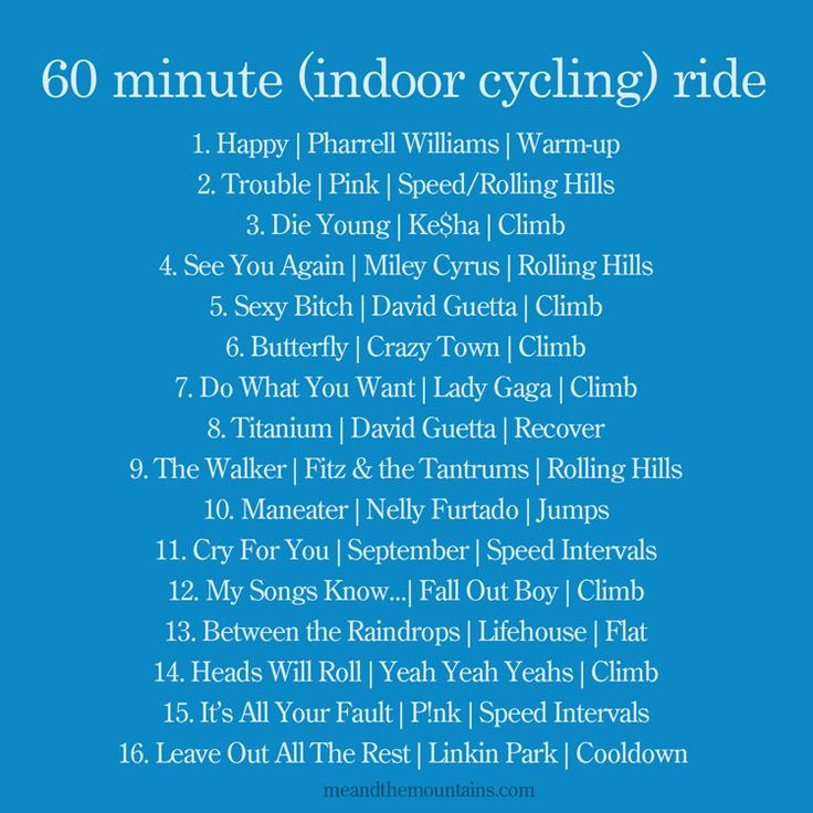 60 minute indoor cycling ride                                                                                                                                                                                 More