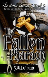The Fallen Pharaoh - Quest 3 by S W Lothian
