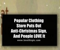 Popular Clothing Store Puts Out Anti-Christmas Sign, And People LOVE It