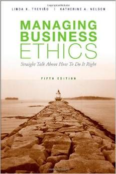 Test Bank Managing Business Ethics 5th Edition by Linda K. Trevino