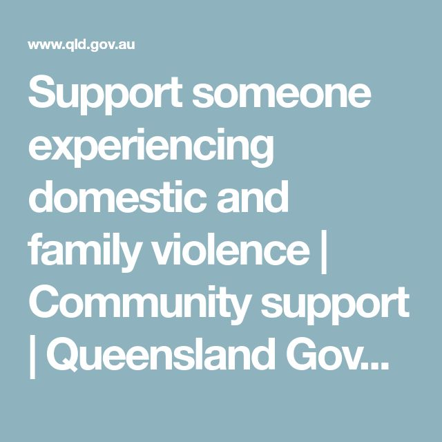 Support someone experiencing domestic and family violence | Community support | Queensland Government