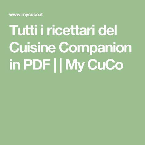 Tutti i ricettari del Cuisine Companion in PDF     My CuCo