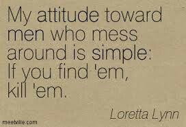 Loretta Lynn-- i love her!