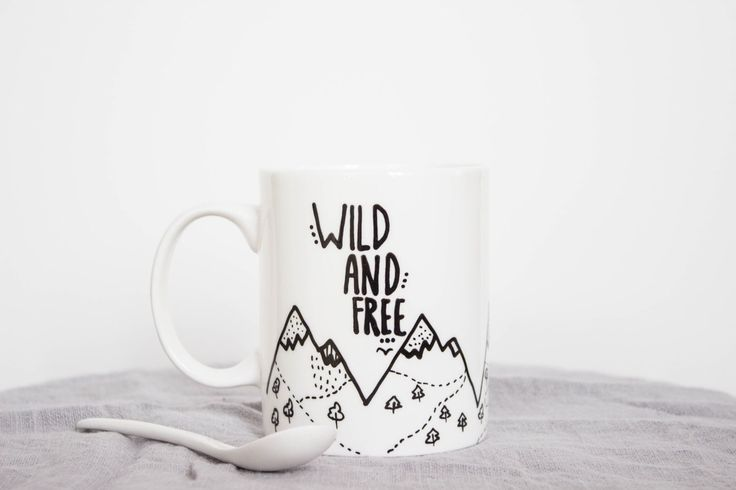 Coffee Mug, Inspirational quote, Wild and Free, Mountain mug, Tea cup by MUNIshop on Etsy https://www.etsy.com/uk/listing/160283137/coffee-mug-inspirational-quote-wild-and
