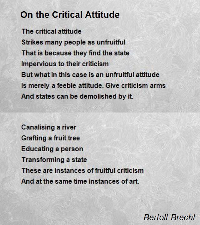 On The Critical Attitude Poem by Bertolt Brecht - Poem Hunter