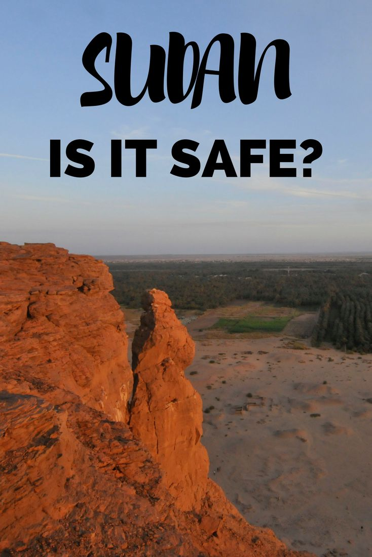 Is it safe to travel to Sudan? I want to highlight which are those safe areas, so you remove your doubts, fears and plan your trip wisely.